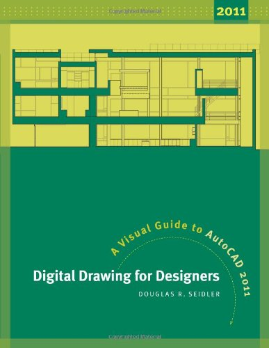 Digital Drawing for Designers: A Visual Guide to AutoCAD...