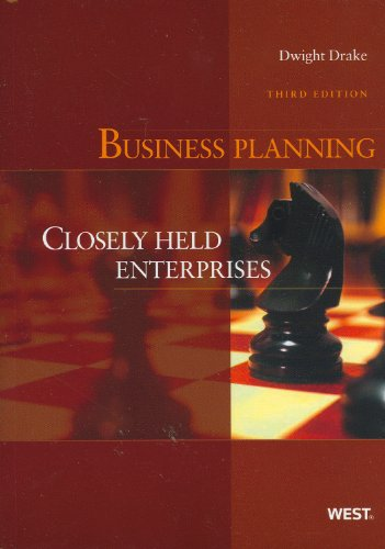 Business Planning: Closely Held Enterprises, 3d (American...