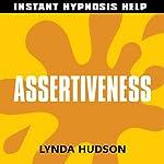 Assertiveness: Help for people in a hurry! | Lynda Hudson
