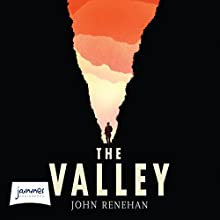 The Valley (       UNABRIDGED) by John Renehan Narrated by William Hope