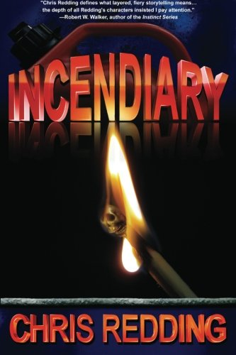 Book: Incendiary by Chris Redding