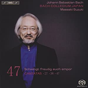 Bach: Cantatas, Vol. 47