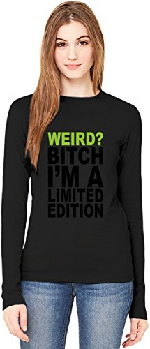 Weird Bitch I'm A Limited Edition Slogan T-Shirt da Donna a Maniche Lunghe Long-Sleeve T-shirt For Women| 100% Premium Cotton| DTG Printing| XX-Large