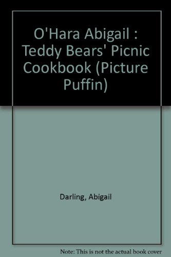 O'Hara Abigail : Teddy Bears' Picnic Cookbook (Picture Puffin)