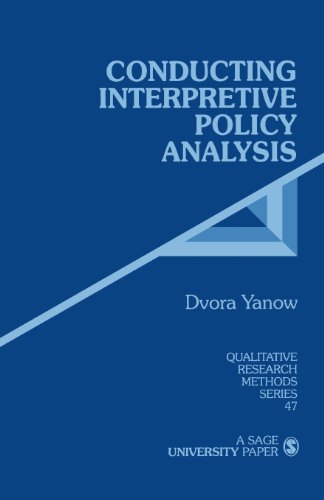 Conducting Interpretive Policy Analysis (Qualitative...