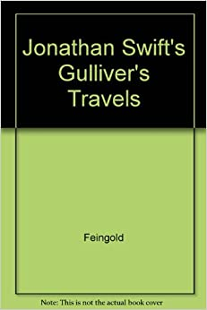 a review of jonathan swifts gullivers travels In this lesson, we're going to explore jonathan swift's book gulliver's travels we' ll review the plot and then see how swift incorporates satire.