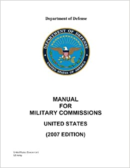 Department of defense manual for military commissions united states