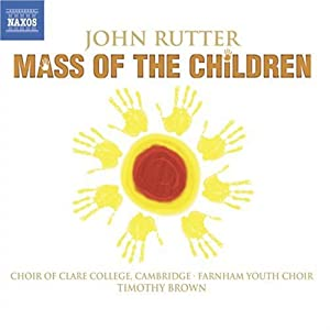 Rutter - Mass of the Children; Wedding Canticle; Shadows by Naxos