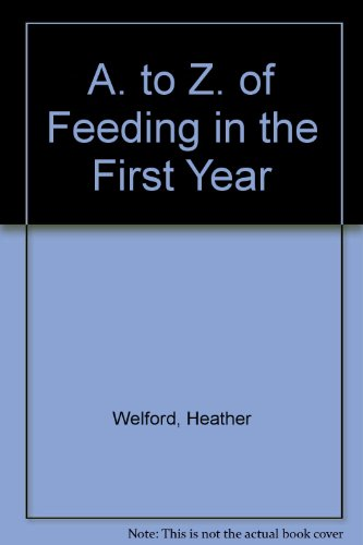 A. to Z. of Feeding in the First Year PDF