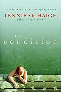 Cover of &quot;The Condition: A Novel&quot;