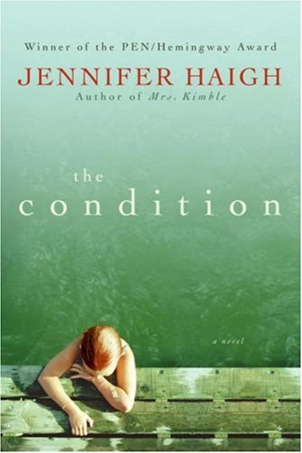 The Condition: A Novel