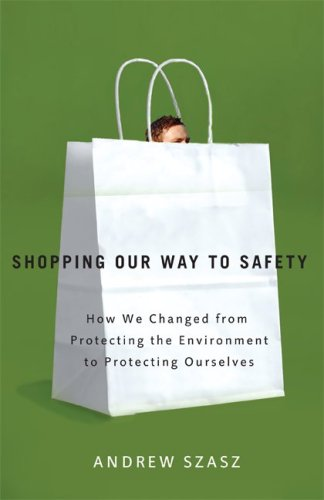 Shopping Our Way to Safety: How We Changed from...