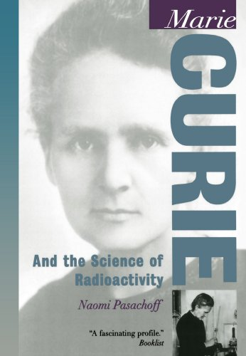 Marie Curie: And the Science of Radioactivity (Oxford Portraits in...