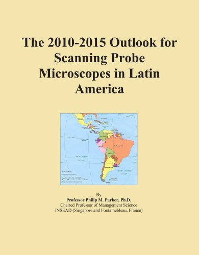 The 2010-2015 Outlook For Scanning Probe Microscopes In Latin America