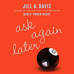 Ask Again Later Audiobook