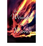 img - for [ FROM WOUNDED TO WARRIOR ] By McDonough, Carla ( Author) 2009 [ Hardcover ] book / textbook / text book
