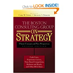The Boston Consulting Group on Strategy: Classic Concepts and New Perspectives (Hardcover)
