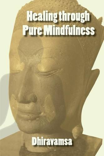 Healing Through Pure Mindfulness - Malaysia Online Bookstore