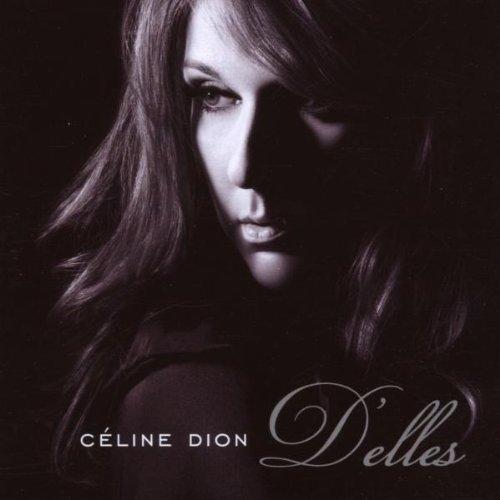 Celine Dion - Delles - Zortam Music