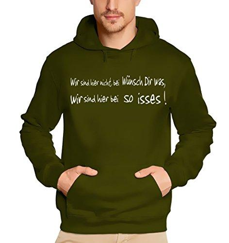 """Coole-Fun-T-Shirts - Felpa con cappuccio e scritta """"Wir sind hier nicht bei Wünsch Dir was..."""", taglie S M L XL XXL XXXL, Verde (oliva), S"""