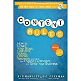 img - for Content Rules: How to Create Killer Blogs, Podcasts, Videos, Ebooks, Webinars (and More) That Engage Customers and Ignite Your Business (New Rules Social Media Series) by Handley, Ann, Chapman, C. C. Revised and Updated Edition [Paperback(2012)] book / textbook / text book