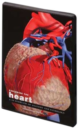Exploring the Heart: A 3D Overview of Anatomy and Pathology: Published by Primal Pictures Ltd. Exclusive Distribution by