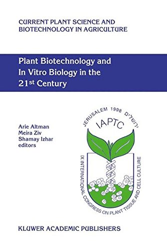 Plant Biotechnology and In Vitro Biology in the 21st Century: Proceedings of the IXth International Congress of the Inte