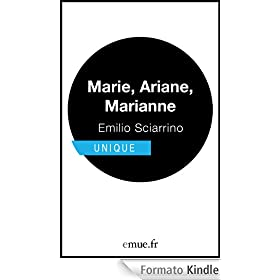 Marie, Ariane, Marianne (Unique) (French Edition)