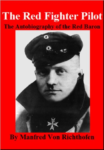 The Red Fighter Pilot - the Autobiography of the Red Baron  cover
