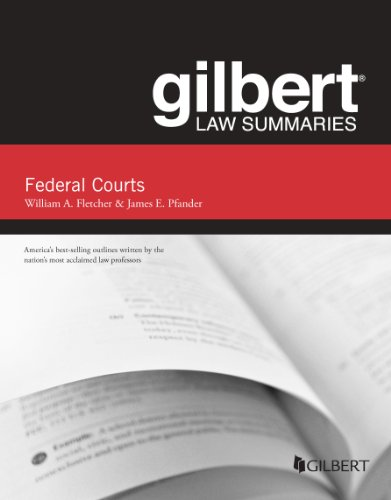 Gilbert Law Summaries on Federal Courts, 5th