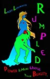 Rumpled: With power like Rumpelstiltskins, who needs beauty?