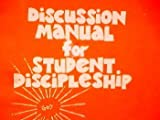 img - for Discussion Manual For Student Discipleship Volume 1 book / textbook / text book