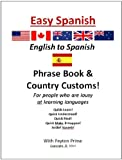 img - for EASY ENGLISH to SPANISH Phrase Book & Country Customs book / textbook / text book