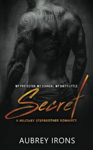 Secret: A Military Stepbrother Romance
