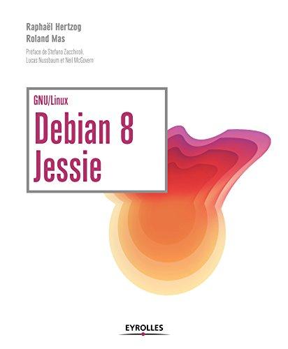 Debian 8 Jessie : GNU/Linux