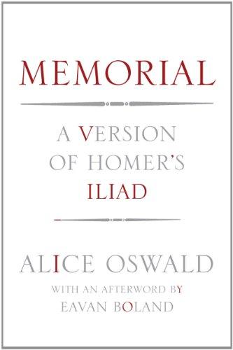 Memorial: A Version of the Iliad, Alice Oswald
