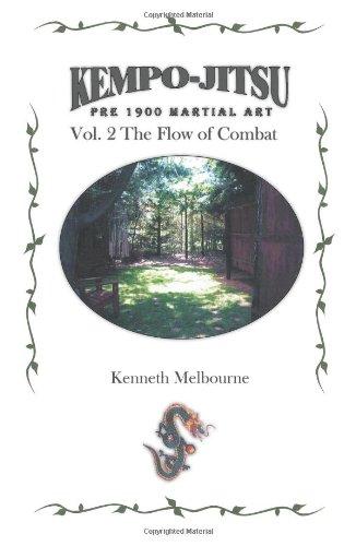 Kempo Jitsu vor 1900 Kampfkunst: Der Fluss des Kampfes