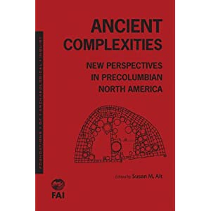 Ancient complexities : new perspectives in Precolumbian North America
