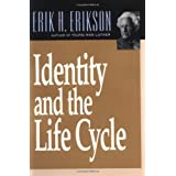 Identity and the Life Cycle ~ Erik H. Erikson