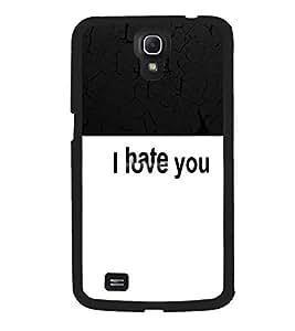 Printvisa 2D Printed Love-Hate Designer back case cover for Samsung Galaxy Mega 6.3 I9200- D4289