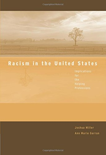 Racism in the United States: Implications for the Helping...