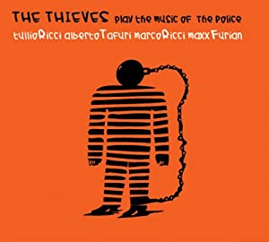 The Thieves - Play The Music Of The Police