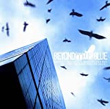 BEYOND[THE]BLUE(DVD付)