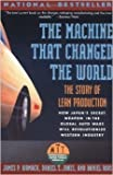 img - for The Machine That Changed the World : The Story of Lean Production book / textbook / text book