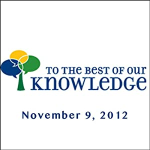 To the Best of Our Knowledge: Medicine and Compassion Radio/TV Program