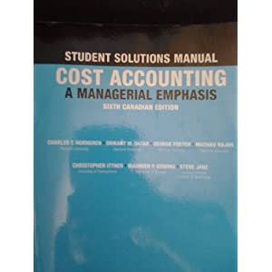 cost accounting a managerial emphasis solutions pdf