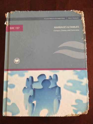 SOC 157 Marriages & & Families a Custom Edition for Rio Salado. Taken From Marriages & & Families 6th Ed