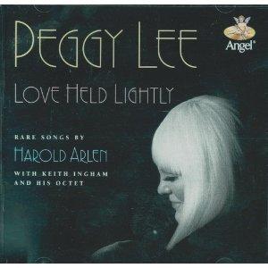 Love Held Lightly: Rare Songs by Harold Arlen