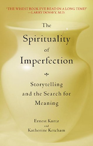 The Spirituality of Imperfection: Storytelling and the...