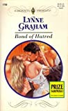 Bond Of Hatred (Harlequin Presents)